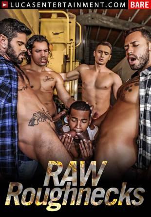 Raw Roughnecks