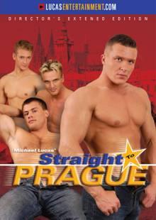 Straight To Prague