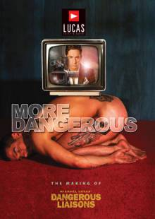 more-dangerous:-the-making-of-
