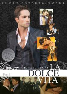 Michael Lucas La Dolce Vita: Part 1