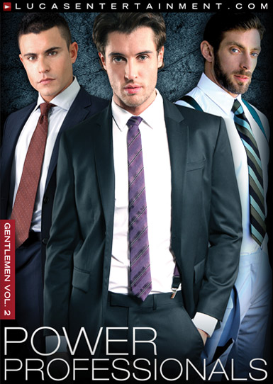 Gentlemen 02: Power Professionals - Gay Movies - Lucas Entertainment