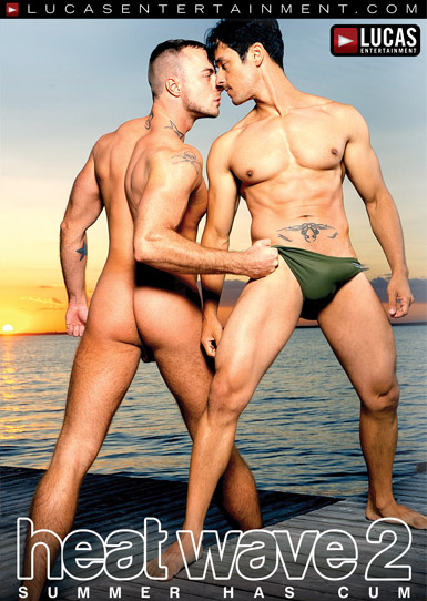 Heat Wave 2 - Gay Movies - Lucas Entertainment