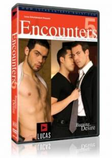 Encounters 5: Burning Desire