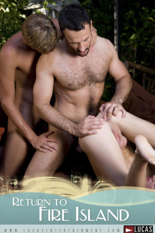 Return to Fire Island: Part 1 - Gay Movies - Lucas Entertainment