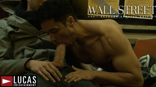 Wall Street - Gay Movies - Lucas Entertainment