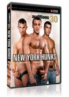 Auditions 30: New York Hunks