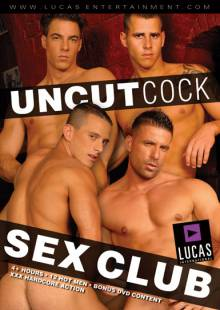 Uncut Cock Sex Club - Front Cover