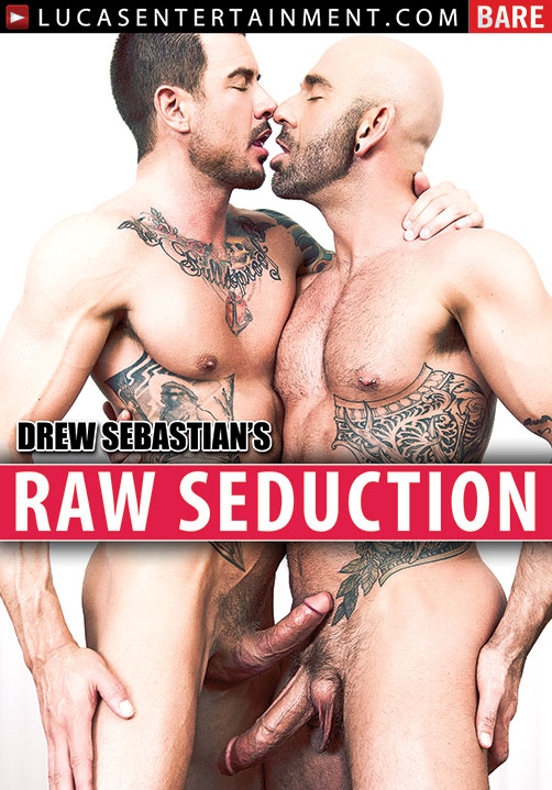 Drew Sebastian's Raw Seduction - Front Cover