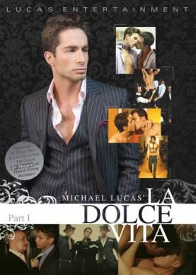 Michael Lucas' La Dolce Vita: Part 1 - Front Cover