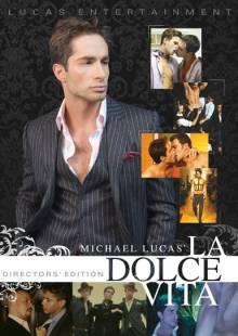 Michael Lucas' La Dolce Vita: Director's Cut - Front Cover