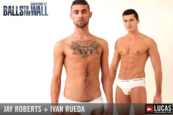 Auditions 37: Balls to the Wall - Gay Movies - Lucas Entertainment